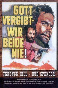 """Plakat von """"Gott vergibt - Django nie!"""""""