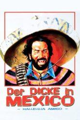 """Plakat von """"Der Dicke in Mexico"""""""