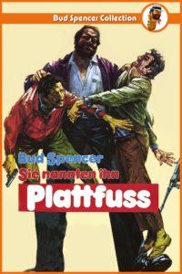 """Plakat von """"Sie nannten ihn Plattfuss"""""""