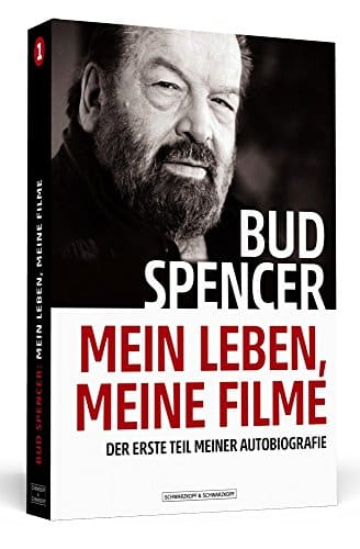 Bud Spencer – Mein Leben, meine Filme: Der erste Teil meiner Autobiografie - Taschenbuch