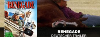 Renegade (Deutscher Trailer)